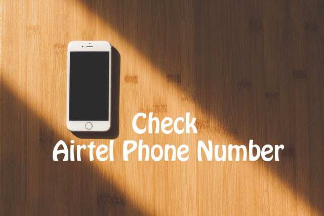 How To Check My Airtel Number: USSD Code To Check Airtel Number